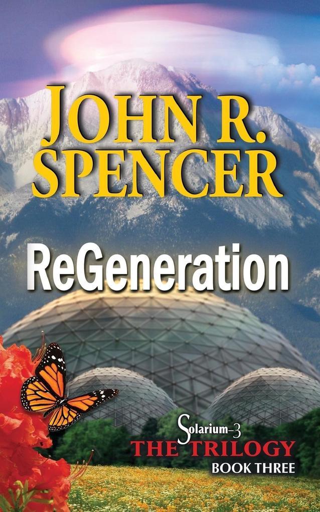 ReGeneration als Taschenbuch von John R. Spencer