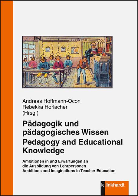 Pädagogik und pädagogisches Wissen. Pedagogy an...