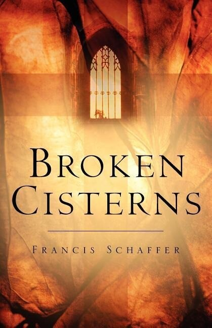 Broken Cisterns als Taschenbuch