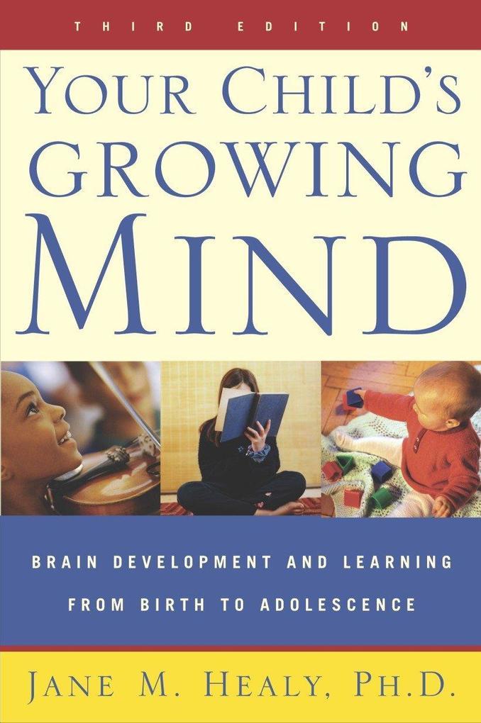 Your Child's Growing Mind als Taschenbuch