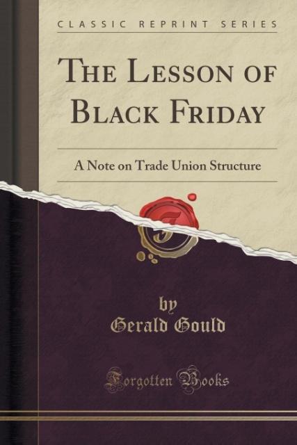 The Lesson of Black Friday als Taschenbuch von ...