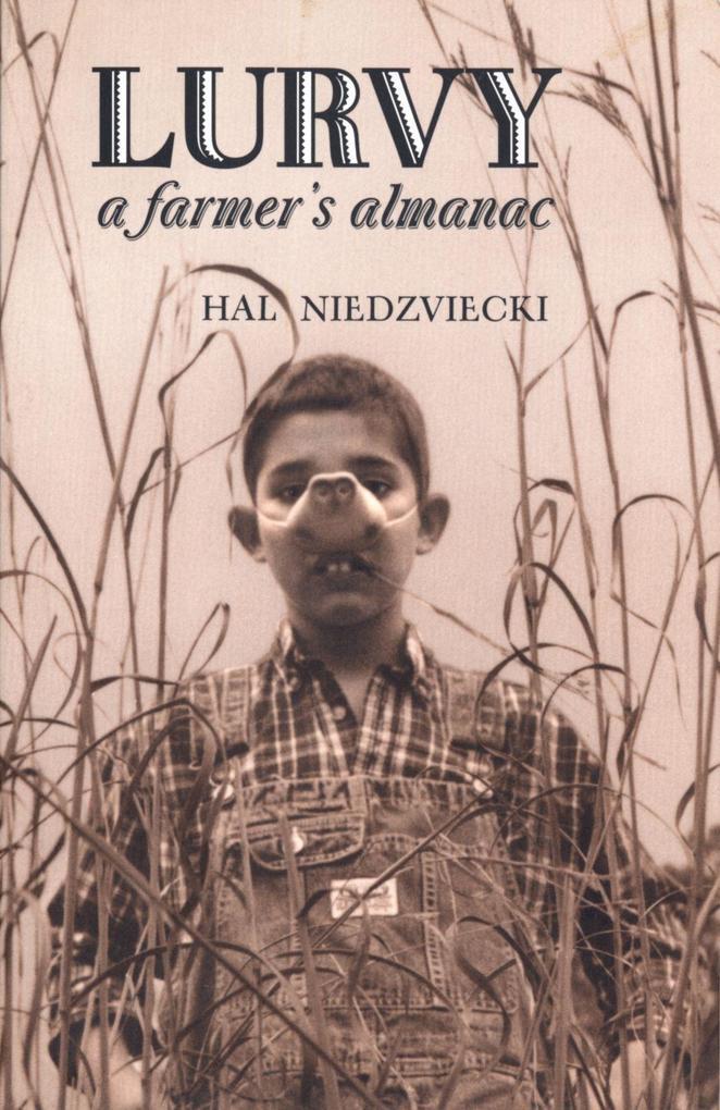 Lurvy: A Farmer's Almanac als Taschenbuch
