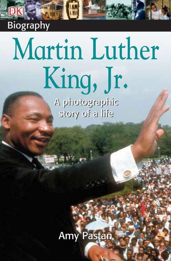 DK Biography: Martin Luther King, Jr.: A Photographic Story of a Life als Taschenbuch