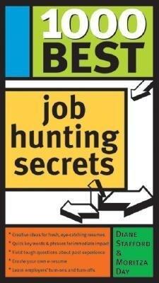 1000 Best Job Hunting Secrets als Taschenbuch