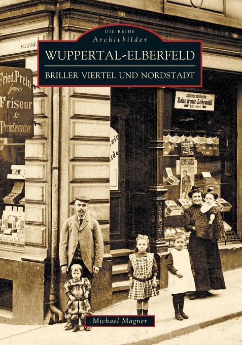 Wuppertal - Elberfeld als Buch von Michael Dr. ...