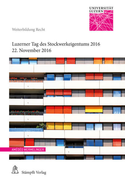 Luzerner Tag des Stockwerkeigentums 2016 als Bu...