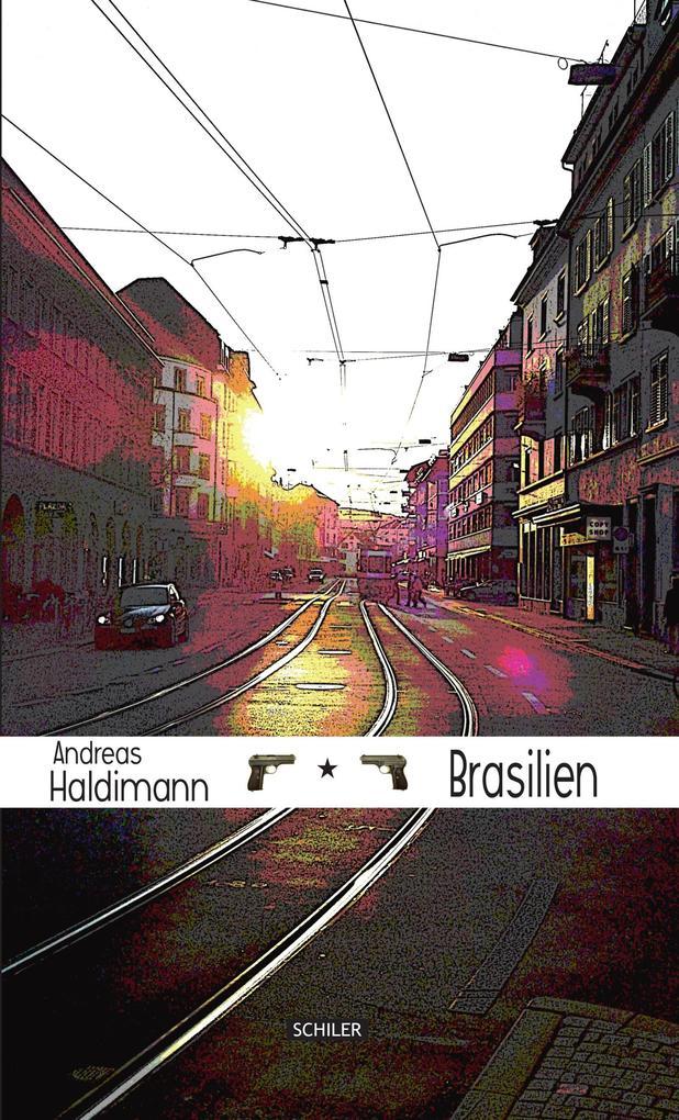 Brasilien als eBook Download von Andreas Haldimann