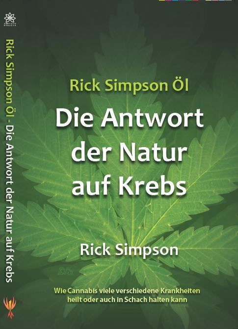 Rick Simpson Öl - Die Antwort der Natur auf Kre...