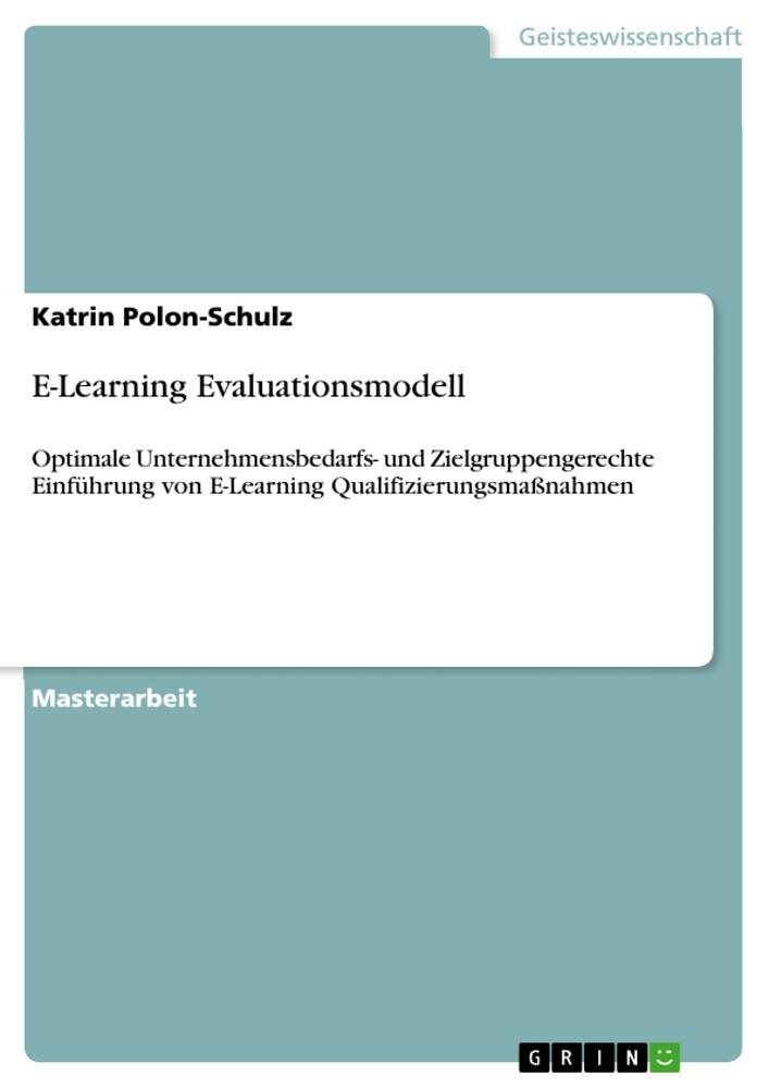 E-Learning Evaluationsmodell als Buch von Katri...