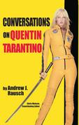 Conversations on Quentin Tarantino (hardback)