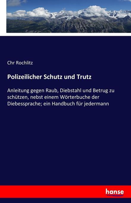 Polizeilicher Schutz und Trutz als Buch von Chr...