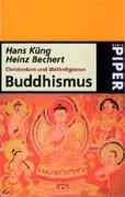 Christentum und Weltreligionen. Buddhismus
