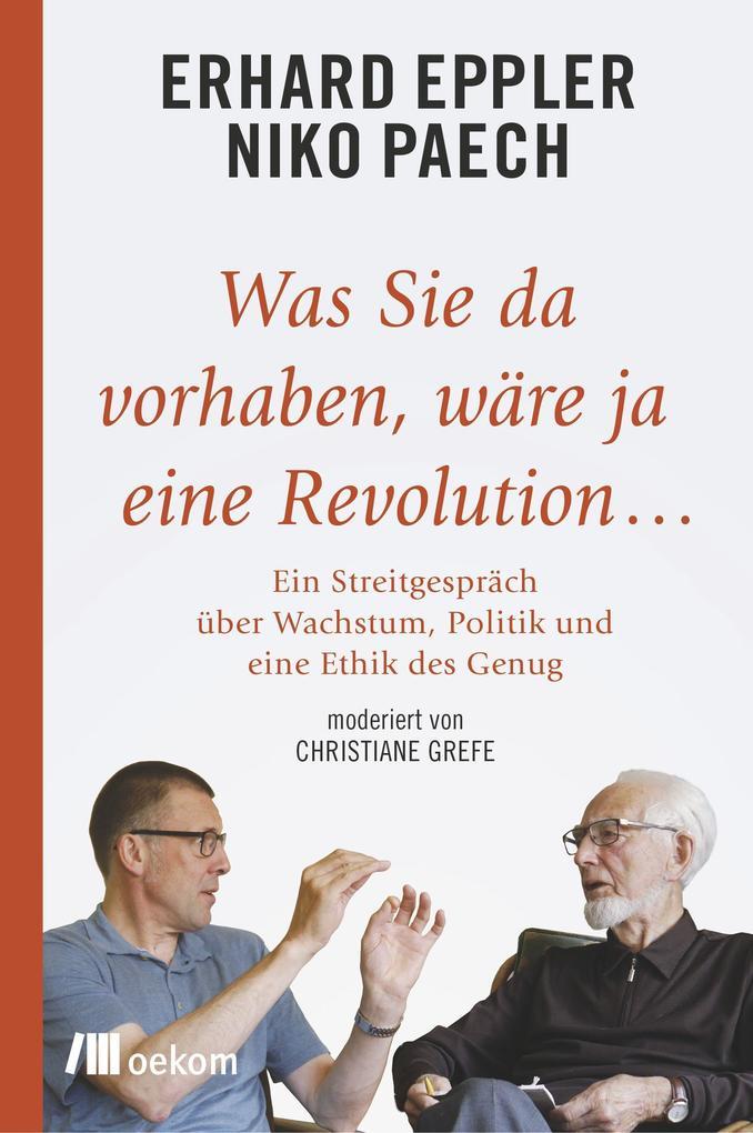 Was Sie da vorhaben, wäre ja eine Revolution... als Buch