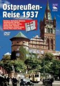 Ostpreußenreise 1937. DVD-Video als DVD