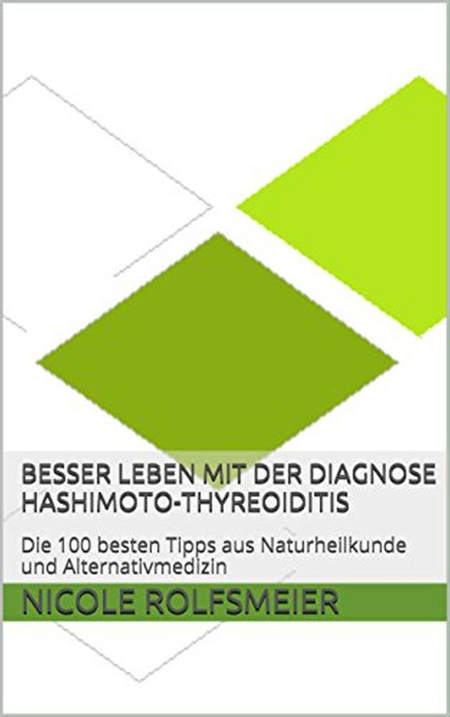 Besser leben mit der Diagnose Hashimoto-Thyreoiditis als eBook