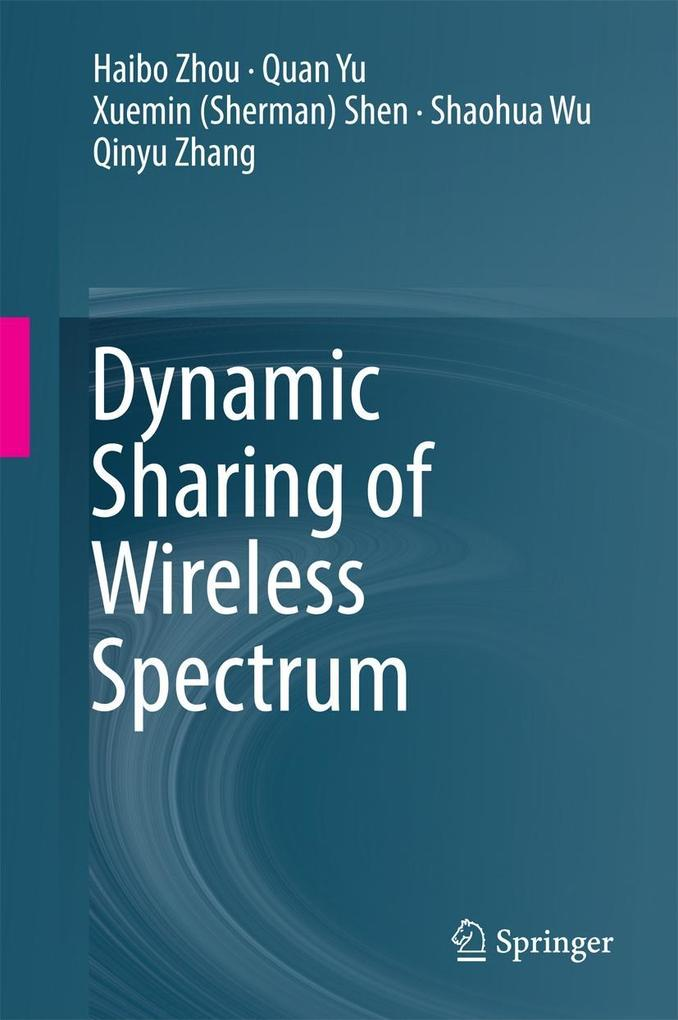Dynamic Sharing of Wireless Spectrum als eBook ...