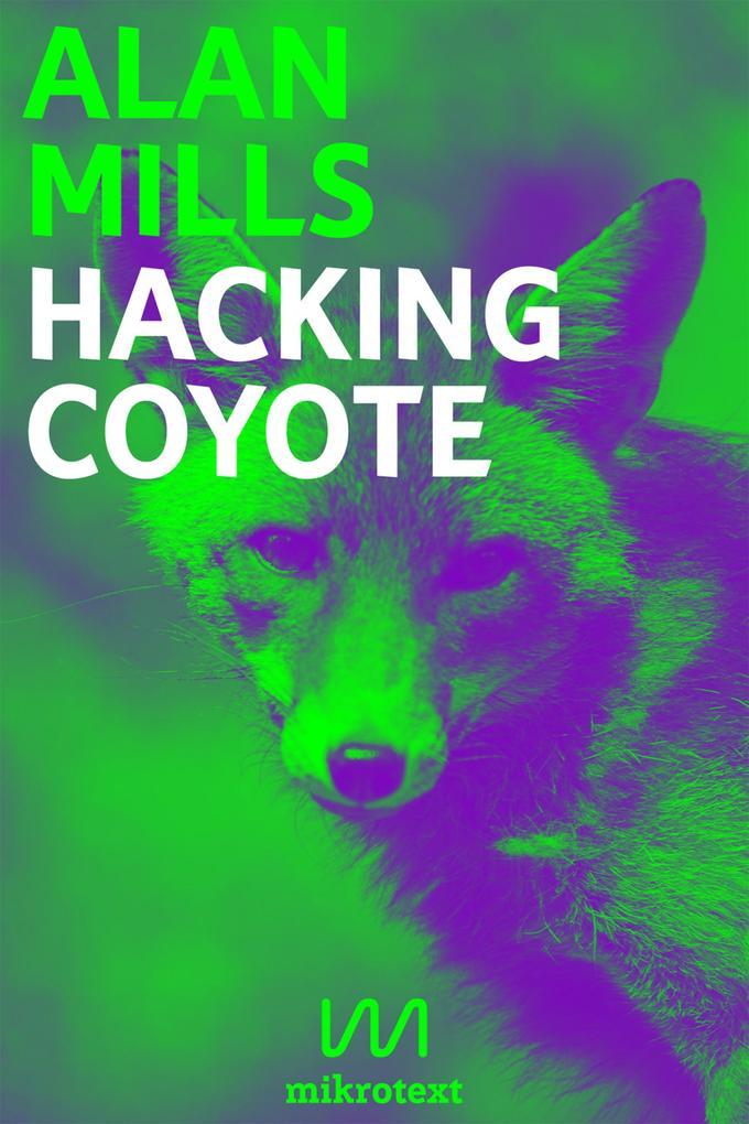 Hacking Coyote als eBook