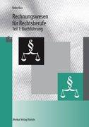 Rechnungswesen für Rechtsberufe 1. Buchführung