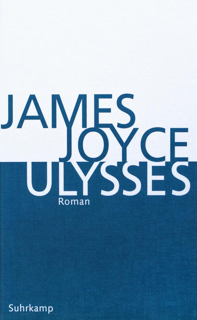 Ulysses. Kommentierte Ausgabe als Buch