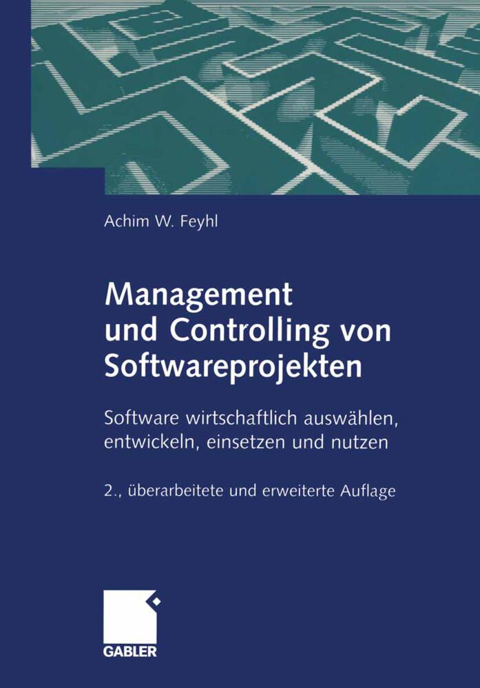 Management und Controlling von Softwareprojekten als Buch