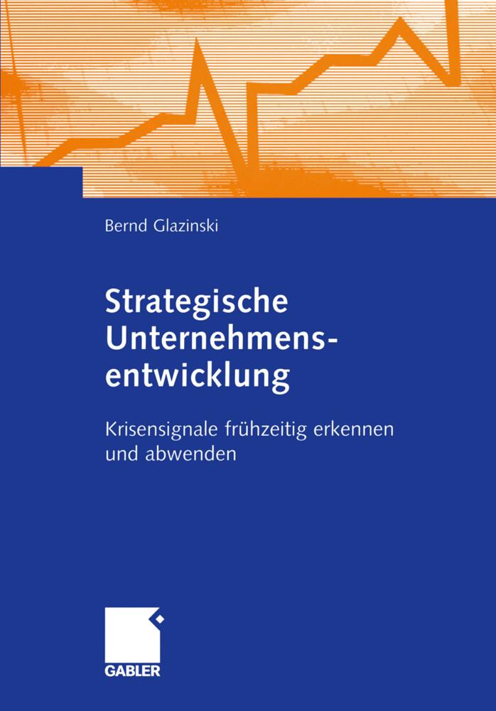 Strategische Unternehmensentwicklung als Buch