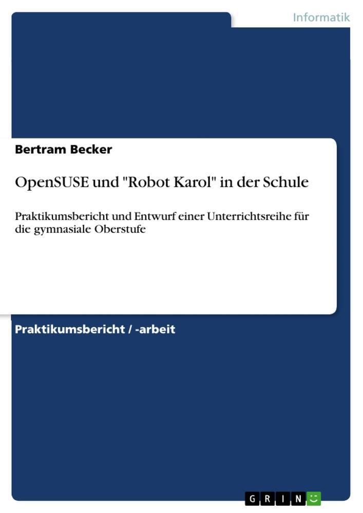OpenSUSE und Robot Karol in der Schule als Buch...