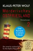 Mörderisches Ostfriesland 2 (Bd. 4 - 6)