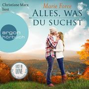 Lost in Love - Die Green-Mountain-Serie, Band 1: Alles, was du suchst (Ungekürzte Lesung)