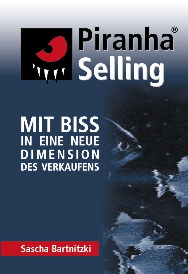 Piranha Selling als Buch
