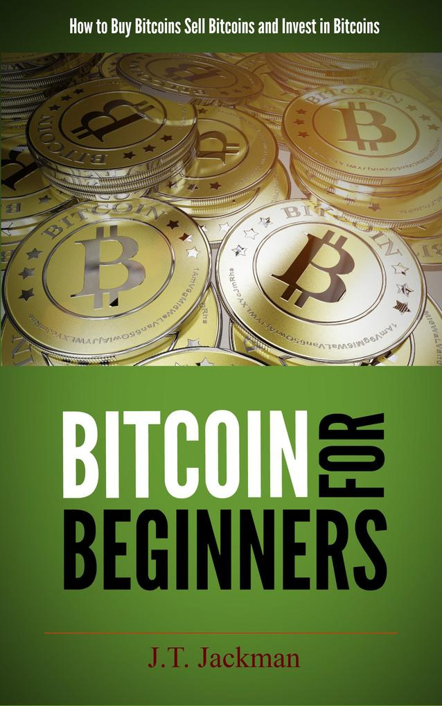 Bitcoin for Beginners - How to Buy Bitcoins, Se...
