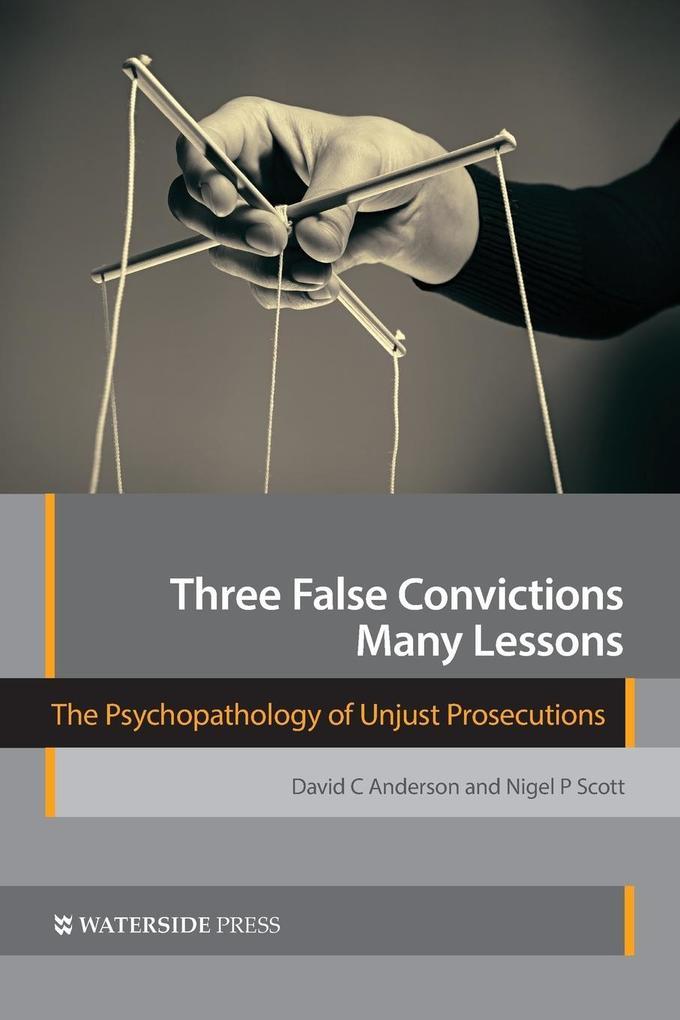 Three False Convictions, Many Lessons als Buch ...