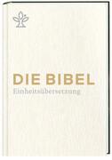 Die Bibel. Geschenkausgabe