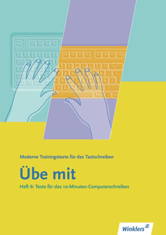 Texte für das 10-Minuten-Computerschreiben als Buch