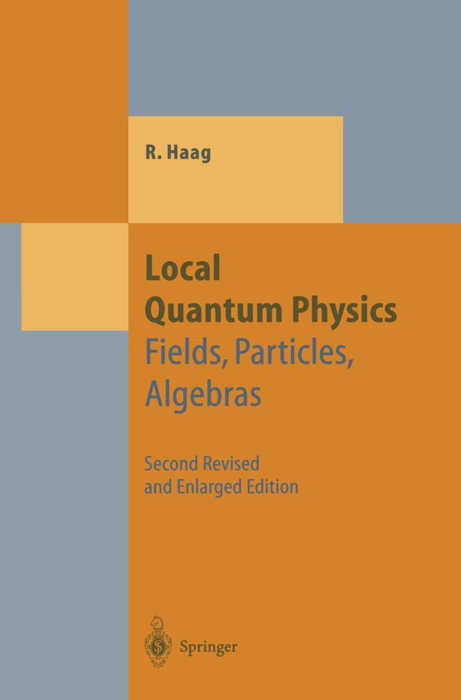 Local Quantum Physics als Buch