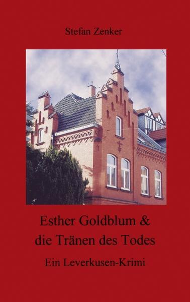 Esther Goldblum & die Tränen des Todes als Buch
