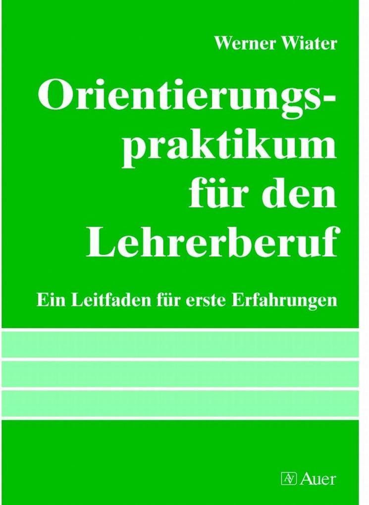 Orientierungspraktikum für den Lehrerberuf als Buch