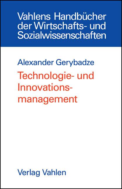 Technologie- und Innovationsmanagement als Buch