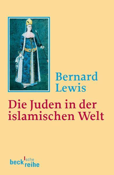 Die Juden in der islamischen Welt als Taschenbuch