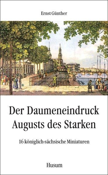 Der Daumeneindruck Augusts des Starken als Buch