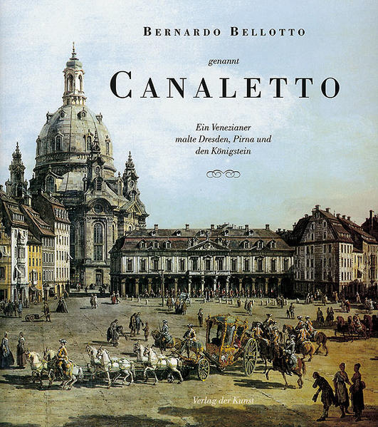 Bernardo Bellotto, genannt Canaletto als Buch
