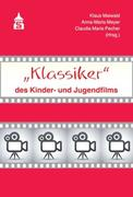 """""""Klassiker"""" des Kinder- und Jugendfilms"""