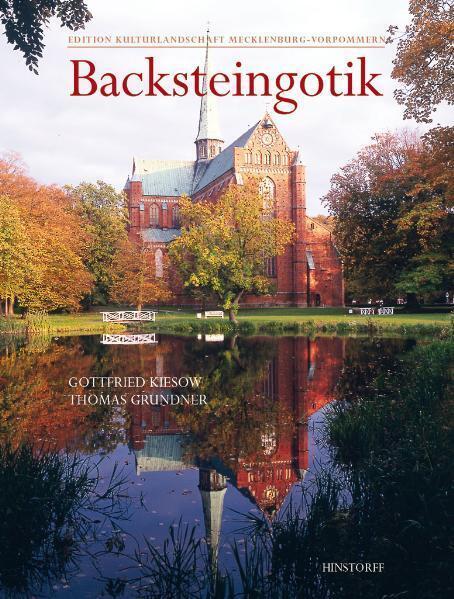 Backsteingotik in Mecklenburg-Vorpommern als Buch
