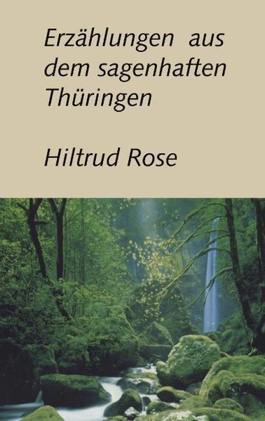 Erzählungen aus dem sagenhaften Thüringen als Buch