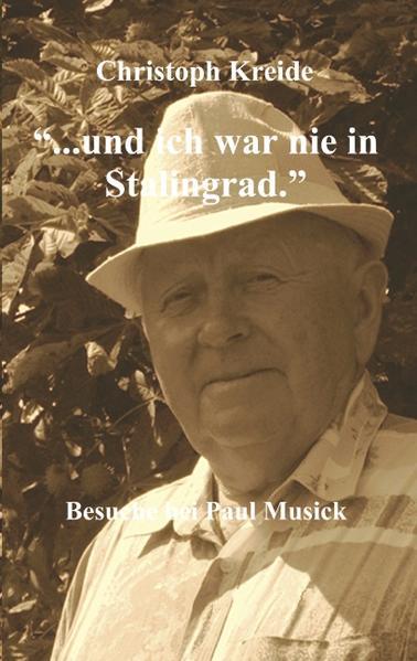 ... und ich war nie in Stalingrad als Buch