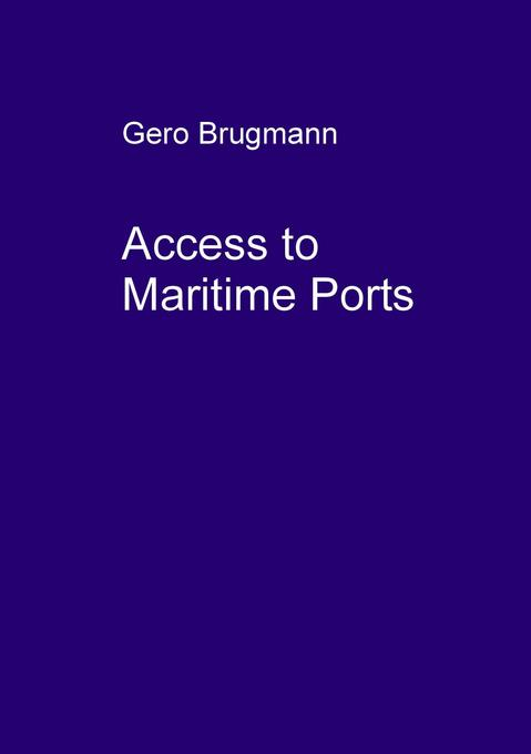 Access to Maritime Ports als Buch
