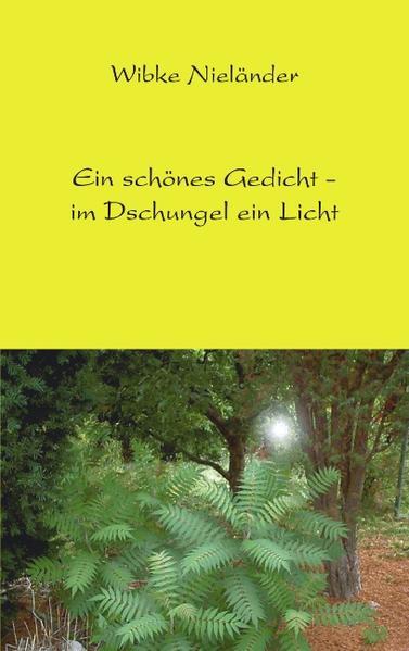 Ein schönes Gedicht - im Dschungel ein Licht als Buch