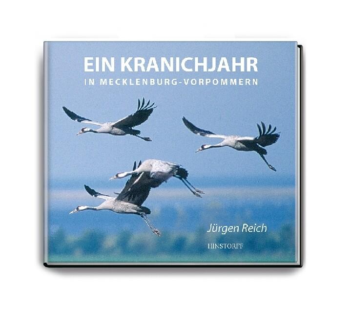 Ein Kranichjahr in Mecklenburg-Vorpommern als Buch