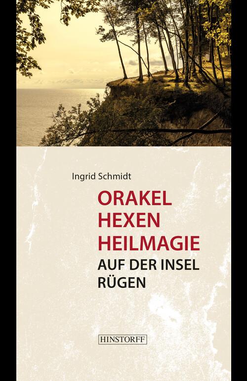 Orakel, Hexen, Heilmagie auf der Insel Rügen als Buch