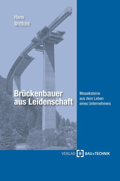 Brückenbauer aus Leidenschaft als Buch