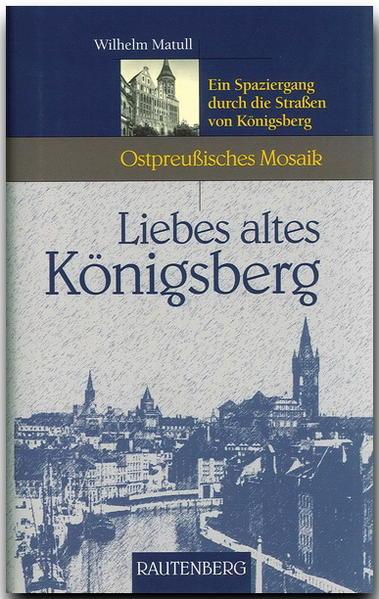 Liebes altes Königsberg als Buch